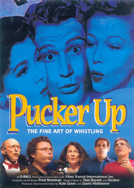 Pucker Up- The Fine Art of Whistling